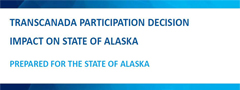 Review of TransCanada's participation in the Alaska LNG Project