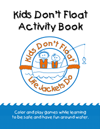 Kids Don't Float Activity Book