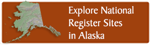National Register of Historic Places in Alaska Map